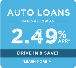 Auto Loans, rates as low as 2.49%